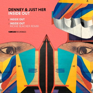 Denney, Just Her – Inside Out [CIRCUS140]
