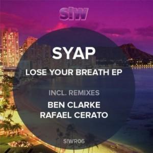Syap – Lose Your Breath