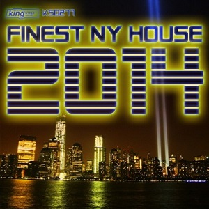 VA - Finest NY House 2014