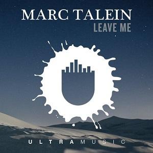 Marc Talein Feat. Haidara – Leave Me